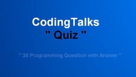 C++ Online Quiz with Answers - CodingTalks | CodingTalks | Scoop.it