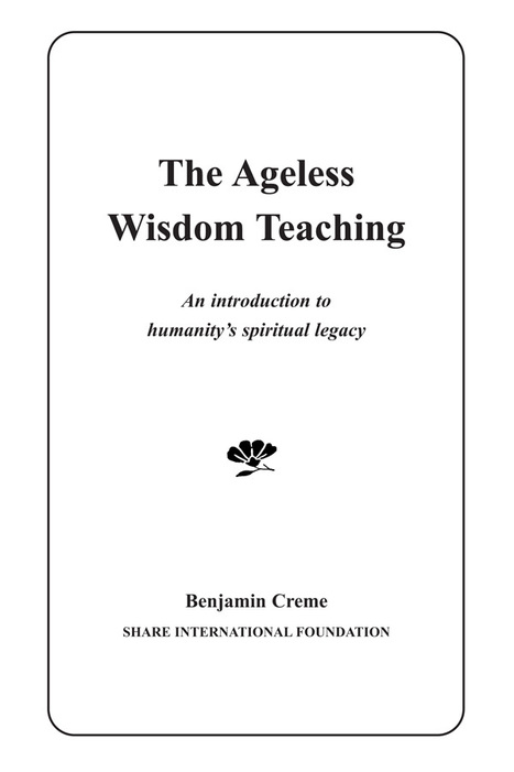 The Ageless Wisdom Teaching | The Ageless Wisdom | Scoop.it