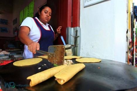 La delicia de los antojitos poblanos - Poblanerías en línea | Cultura Eco Gastronómica | Scoop.it