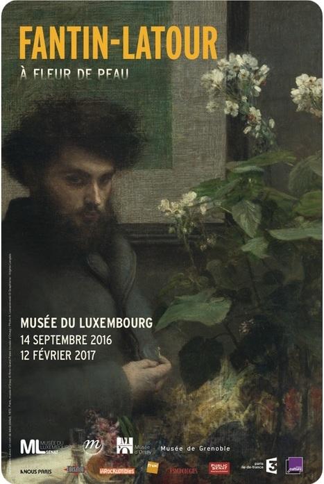 Fantin-Latour. À fleur de peau | Musee du Luxembourg | Arts vivants, identité européenne - Living Arts, european Identity | Scoop.it