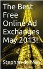 The Best Free Online Ad Exchanges May 2013! (The Best Free ...   Digital Advertising Innovation   Scoop.it