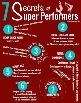 7 Secrets of Super Performers (Improving Your Performance Skills) | Dance Advantage | Dancing | Scoop.it