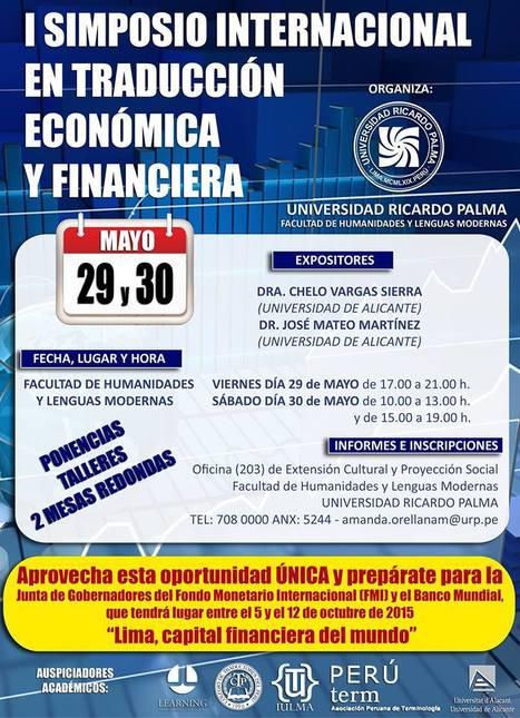 2015-05-29/30 I Simposio Internacional En Traducción Económica Y Financiera | Traducción en Perú: eventos, noticias, talleres | Scoop.it