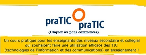 praTIC-O-praTIC : initier à l'apport des TIC dans l' enseignement | Time to Learn | Scoop.it