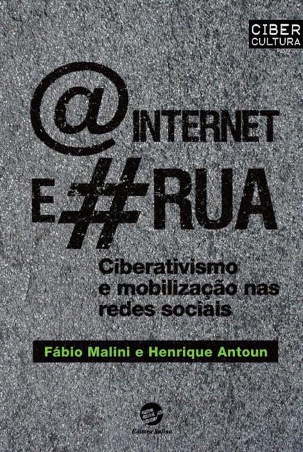 @ internet e # rua - Ciberativismo e mobilização nas redes sociais | Livro livre | Scoop.it