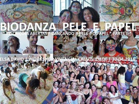Biodanza Pele e Papel - Parte II | Facebook | BIO DANZA | Scoop.it