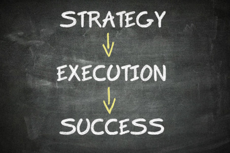 5 Steps for a Successful Execution | Corporate Culture and OD | Scoop.it