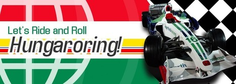Let's Ride and Roll Hungaroring! | Formula 1 Deals 2 | Scoop.it
