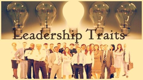 Characteristics of an Effective Leadership | business | Scoop.it