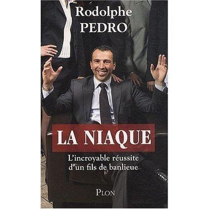 La niaque : L'incroyable réussite d'un fils de banlieue   Sur le toit du monde...   Scoop.it