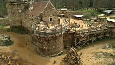 Guédelon : renaissance d'un château médiéval | ARTE | Ca m'interpelle... | Scoop.it