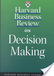 Harvard Business Review on Decision Making | Innovation | Scoop.it