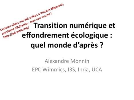 Transition numérique et effondrement écologique : quel monde d'après ? | Post-Sapiens, les êtres technologiques | Scoop.it