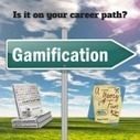 Put Gamification on Your Career Path |  e-Learning Bookmarking Service - e-Learning Tags | E-Learning | Scoop.it