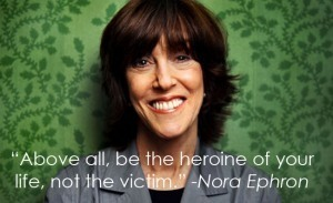 Remembering Nora Ephron Through Her Powerful Quotes | Supercool Sensationalism | Scoop.it