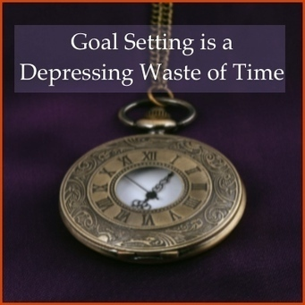 Goal Setting is a Depressing Waste of Time | SEO, SMM | Scoop.it