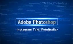 Photoshop Dersleri Instagram Etkileri Yapmak, Adobe Photoshop Dersleri   Photoshop Dersleri   Scoop.it