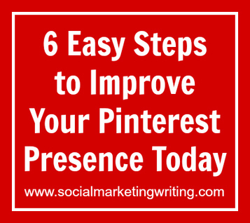 6 Easy Steps to Improve Your Pinterest Presence Today - Business 2 Community   Pinterest   Scoop.it