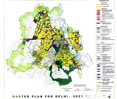 Delhi Master Plan 2021, Land Use and Development Plan Map Delhi - Master Plans India | Daddydealer - Real Estate News, Events, New Project Launches & Happenings | Scoop.it