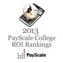 College Education Value Rankings - PayScale 2013 College ROI Report | College | Scoop.it