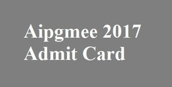 Aipgmee 2017 Admit Card | Mintbeatz | Scoop.it