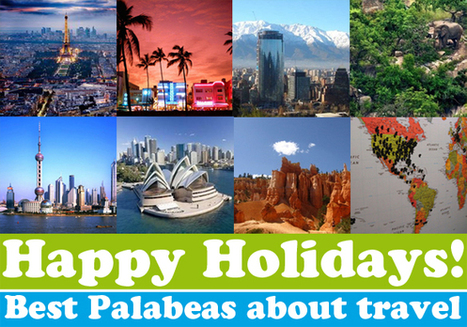 Happy Holidays! – Best Palabeas about travel - blog.palabea.com | Palabea - The speaking World | Scoop.it