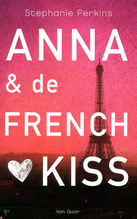 Anna & de French kiss | Books '14, '15, '16 | Scoop.it