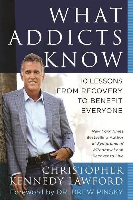 'What Addicts Know': Realizations from recovery that can help us all - TODAY.com   Alcoholism recovery   Scoop.it