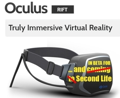 New World Notes: Oculus Rift for Second Life Now Taking Beta Testers - Here's Some Early Problems For Them to Look For | Logicamp.org | Scoop.it
