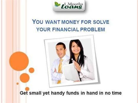 1 Month Loans- Sufficient Money for Your Critical Emergency Ppt Pr.. | 1 Month Loans Canada | Scoop.it