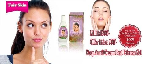 Lowest Price RoopAmrit Cream Online Get Fairness Face Gel | roop amrit cream | Scoop.it