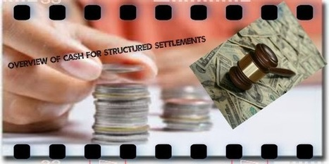 Cashfuturepayments - Overview of Cash for Structured Settlements | Cash for Structured Settlements - Cash Future Payments | Scoop.it