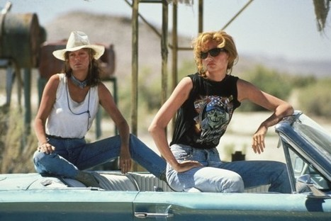 25 years ago, 'Thelma & Louise' was a radical statement. Sadly, it still is. | Segway | Scoop.it
