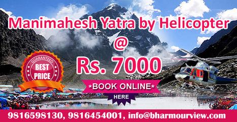 Manimahesh Trek | Pilgrimage to home of Lord Shiva | manimahesh.net.in | Scoop.it