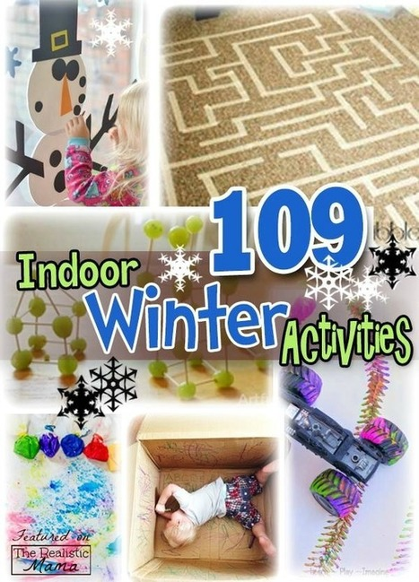 100+ Winter Activities for Kids - The Realistic Mama | Learn through Play - pre-K | Scoop.it