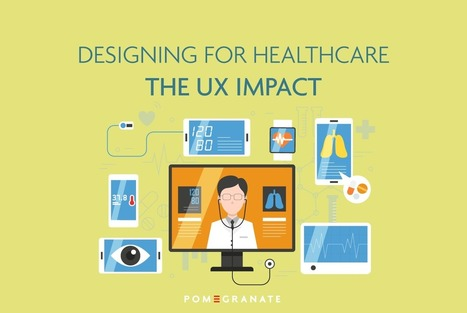 Designing for Healthcare | UXploration | Scoop.it