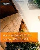 Mastering AutoCAD 2014 and AutoCAD LT 2014 - Free eBook Share | Autodesk | Scoop.it