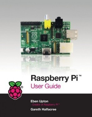 Raspberry Pi official user guide available October - Geek | Raspberry Pi | Scoop.it