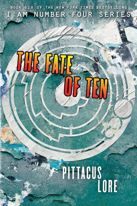 Fate Of Ten Book 6 by Pittacus Lore | Read all about it | Scoop.it