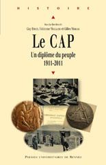 Le CAP : un diplôme du peuple (1911-2011) | Nouveautés juillet 2013 | Scoop.it