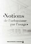 Livre : Notions de l'urbanisme par l'usage | URBANmedias | Scoop.it