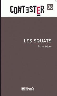 Les squats, entre contestation et résistance - Métropolitiques | SQUAT | Scoop.it