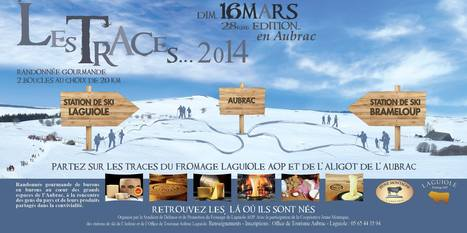 Les Traces 2014 | L'info tourisme en Aveyron | Scoop.it