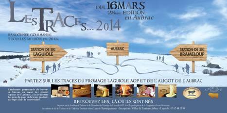 Les Traces 2014 | L'info tourisme en Aveyron | Scoop.it