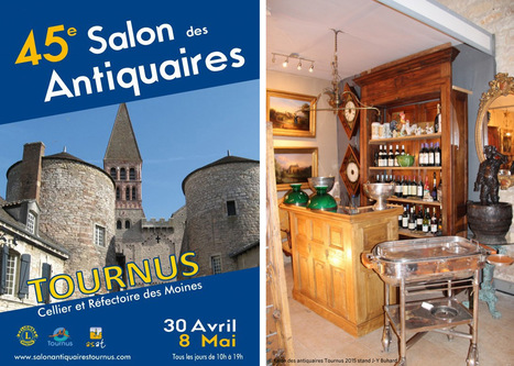 le salon des antiquaires à Tournus se tiendra du samedi 30 avril au dimanche 8 mai 2016   Destination Saône-et-Loire   Scoop.it