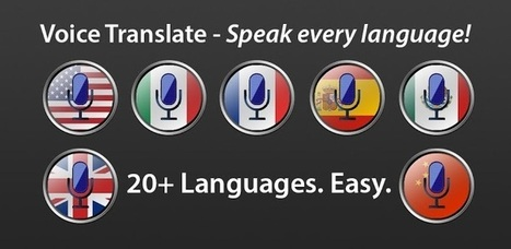 Voice Translate - Speak every language! | New Technologies in Language Learning &Teaching | Scoop.it
