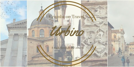 Walking in Urbino | Le Marche another Italy | Scoop.it