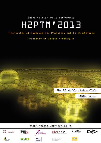 #Call - Conférence H2PTM: Hypertextes et Hypermédias. Produits, outils et méthodes | Culture numérique | Scoop.it