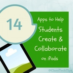 14 Apps to Help Students Create & Collaborate on iPads | Education | Scoop.it
