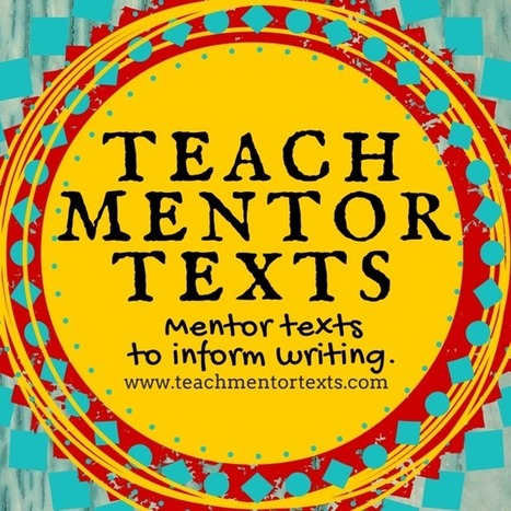 Teach Mentor Texts: Genre Introductions | Teaching and Professional Development | Scoop.it